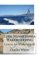 Lake Minnetonka Wakeboarding