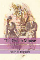 The Green Mouse Online Book