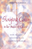 Staying Calm in the Midst of Chaos