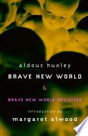 Brave New World Brave New World Revisited