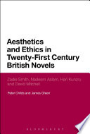 Aesthetics And Ethics In Twenty First Century British Novels