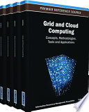 Grid And Cloud Computing Concepts Methodologies Tools And Applications