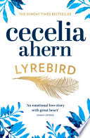 Lyrebird  Beautiful  moving and uplifting  the perfect holiday read
