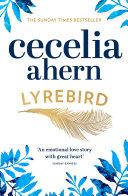 Lyrebird: Beautiful, moving and uplifting: the perfect holiday read Pdf/ePub eBook
