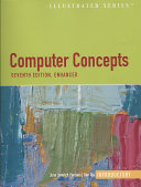 Computer Concepts Illustrated: Introductory, Enhanced Edition, 7th