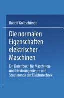 Die normalen Eigenschaften elektrischer Maschinen