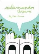 Salamander Dream
