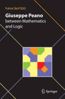 Giuseppe Peano between Mathematics and Logic