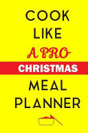 Cook Like a Pro Christmas Meal Planner