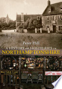 A History of Hostelries in Northamptonshire