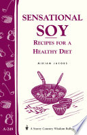 Sensational Soy  Recipes for a Healthy Diet