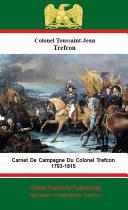 Pdf Carnet De Campagne Du Colonel Trefcon 1793-1815 Telecharger