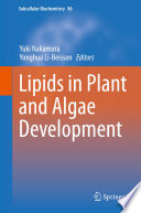 Lipids In Plant And Algae Development Book PDF