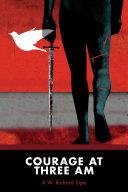 Courage at Three AM Pdf/ePub eBook