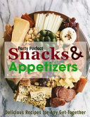 Party Perfect Snacks   Appetizers