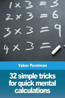 32 Simple Tricks for Quick Mental Calculations