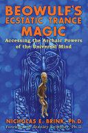 Beowulf's Ecstatic Trance Magic [Pdf/ePub] eBook
