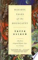 Hasidic Tales of the Holocaust