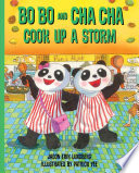 Bo Bo and Cha Cha Cook Up a Storm