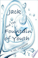 Jack And The Fountain Of Youth
