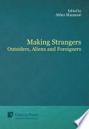 Making Strangers: Outsiders, Aliens and Foreigners