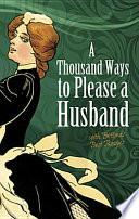 A Thousand Ways To Please A Husband Book PDF