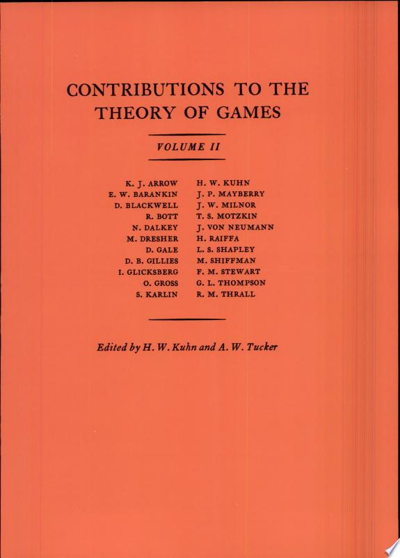 Contributions to the Theory of Games