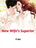 New Wife s Superior