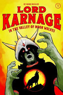 Lord Karnage in the Valley of Moon Wolves