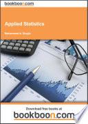 Applied Statistics, 1st Edition, Bookboon.com, 2003