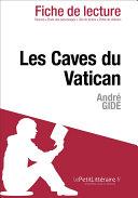 Les Caves du Vatican d'André Gide (Fiche de lecture)