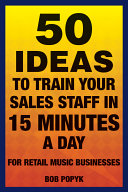 50 Ideas to Train Your Sales Staff in 15 Minutes a Day