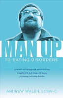 Man Up to Eating Disorders