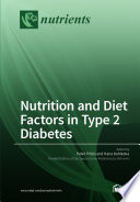Nutrition and Diet Factors in Type 2 Diabetes