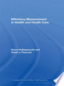 Efficiency Measurement in Health and Health Care Book