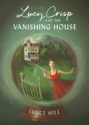 Lucy Crisp and the Vanishing House Pdf/ePub eBook