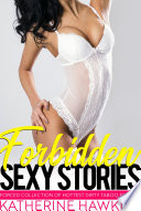 Forbidden Sexy Stories   Forced Collection of Hottest Dirty Taboo Erotica Book