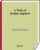 A Taste Of Jordan Algebras PDF