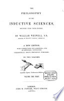 The Philosophy of the Inductive Sciences  Founded Upon Their History Book