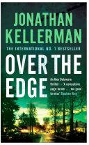 Over the Edge  Alex Delaware series  Book 3