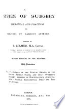 A System of Surgery, Theoretical and Practicalm, in Treatises by Various Authors: Diseases of the genital organs, of the breast, thyroid gland, skin, operative surgery
