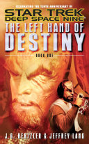 The Left Hand Of Destiny Book One