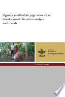 Uganda Smallholder Pigs Value Chain Development Situation Analysis And Trends Book PDF