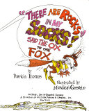 """""""There Are Rocks in My Socks,"""" Said the Ox to the Fox"""