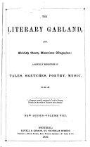 The Literary Garland, and British North American Magazine