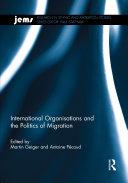 International Organisations and the Politics of Migration Pdf/ePub eBook