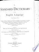 """A"" Standard Dictionary of the English Language Upon Original Plans"