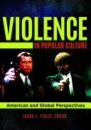 link to Violence in popular culture : American and global perspectives in the TCC library catalog