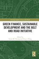 Green Finance, Sustainable Development and the Belt and Road Initiative Pdf/ePub eBook