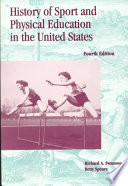 History of Sport and Physical Education in the United States